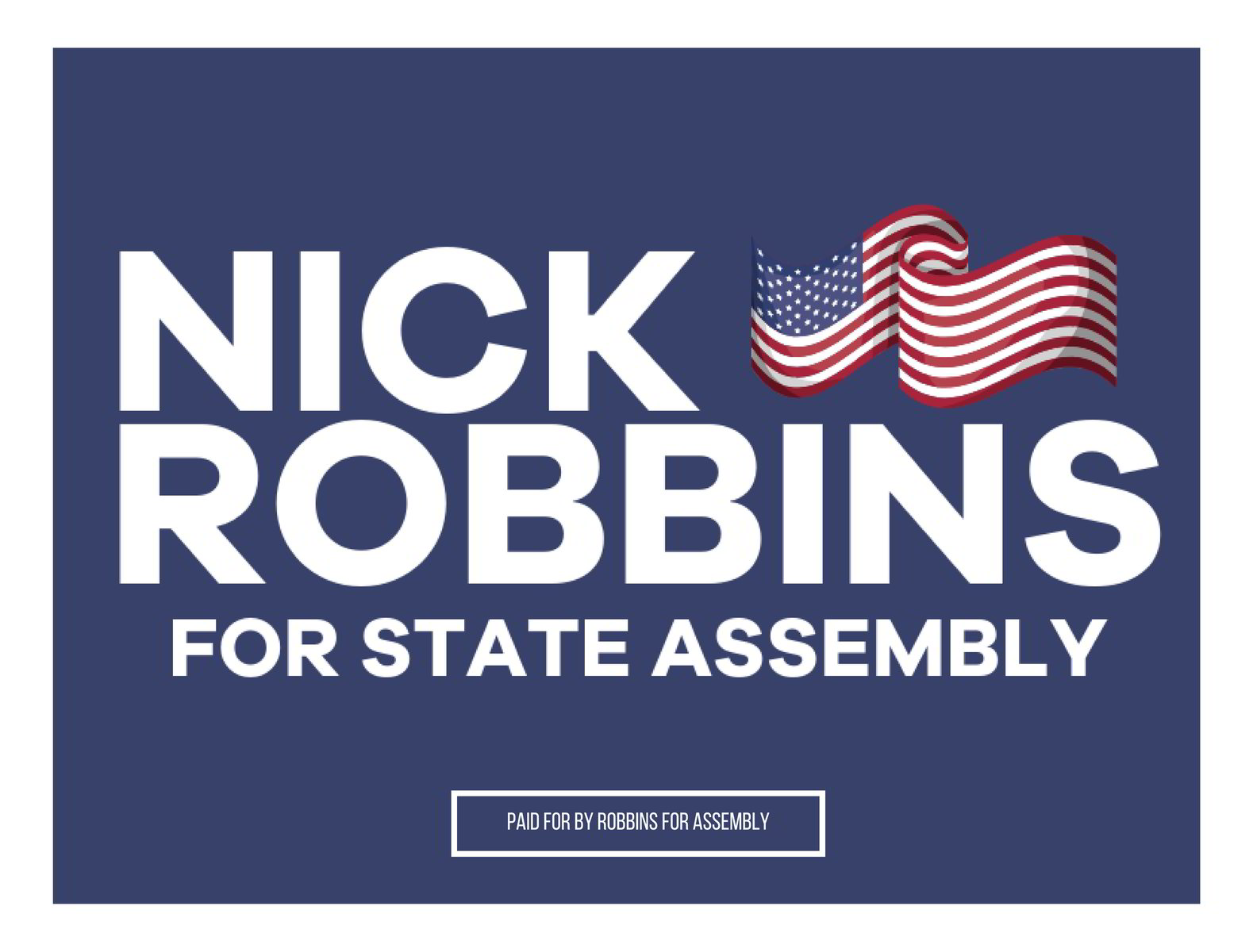 Nick Robbins for Assembly: Yard Sign