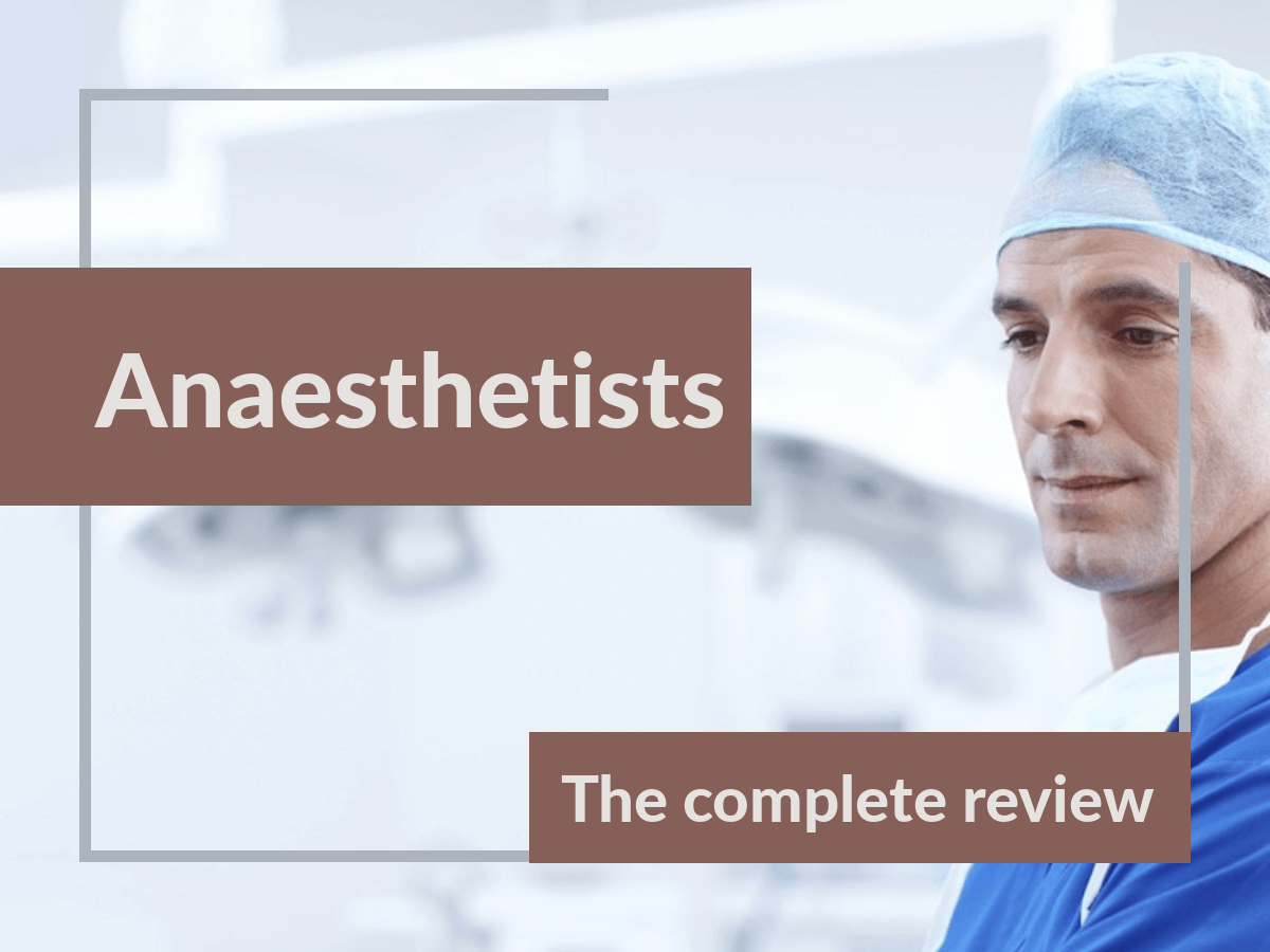 Anaesthetists