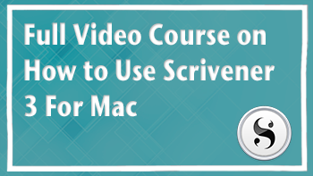 Full video course on how to use Scrivener 3 for mac