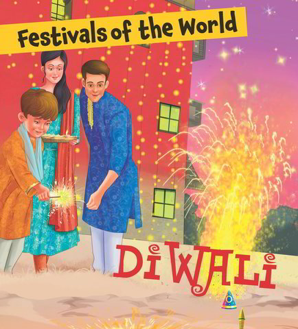 Festivals of the World: Diwali
