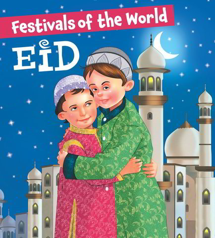 Festivals of the World: Eid