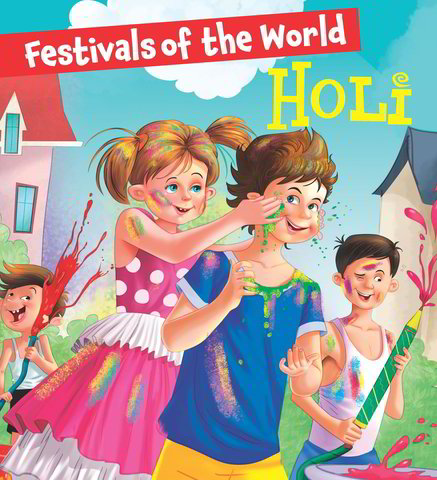 Festivals of the World: Holi