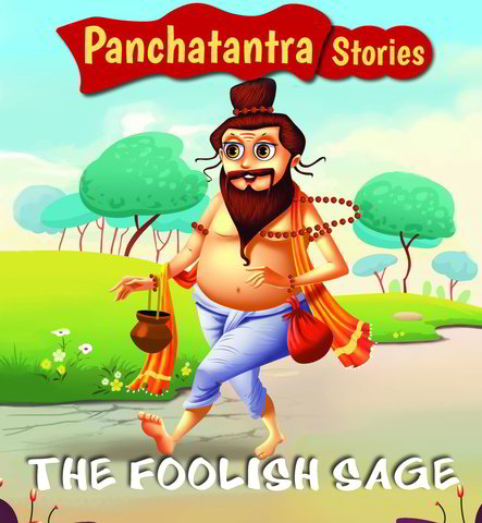 The Foolish Sage: Panchatantra Story