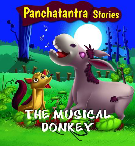 The Musical Donkey: Panchatantra Story