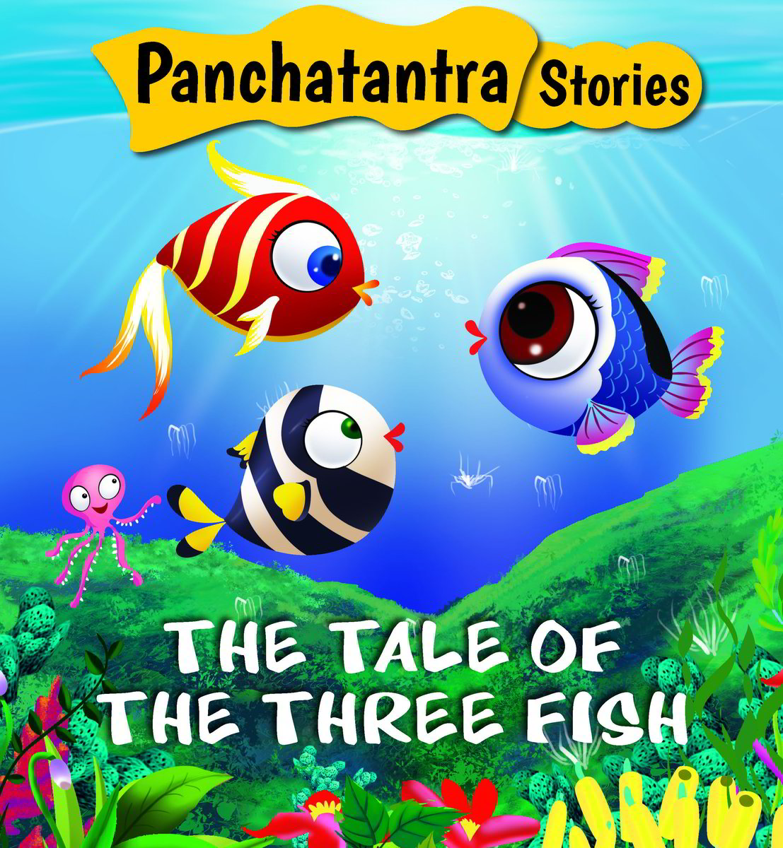The Tale of The Three Fish: Panchatanra Story