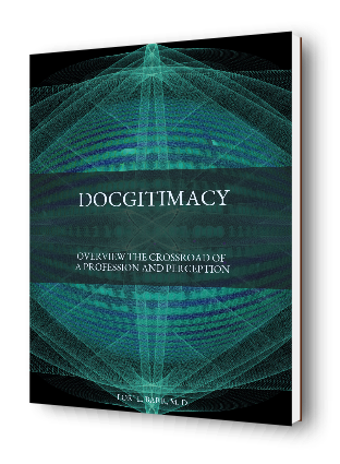 Docgitimacy: Overview the Crossroad of a Profession and Perception