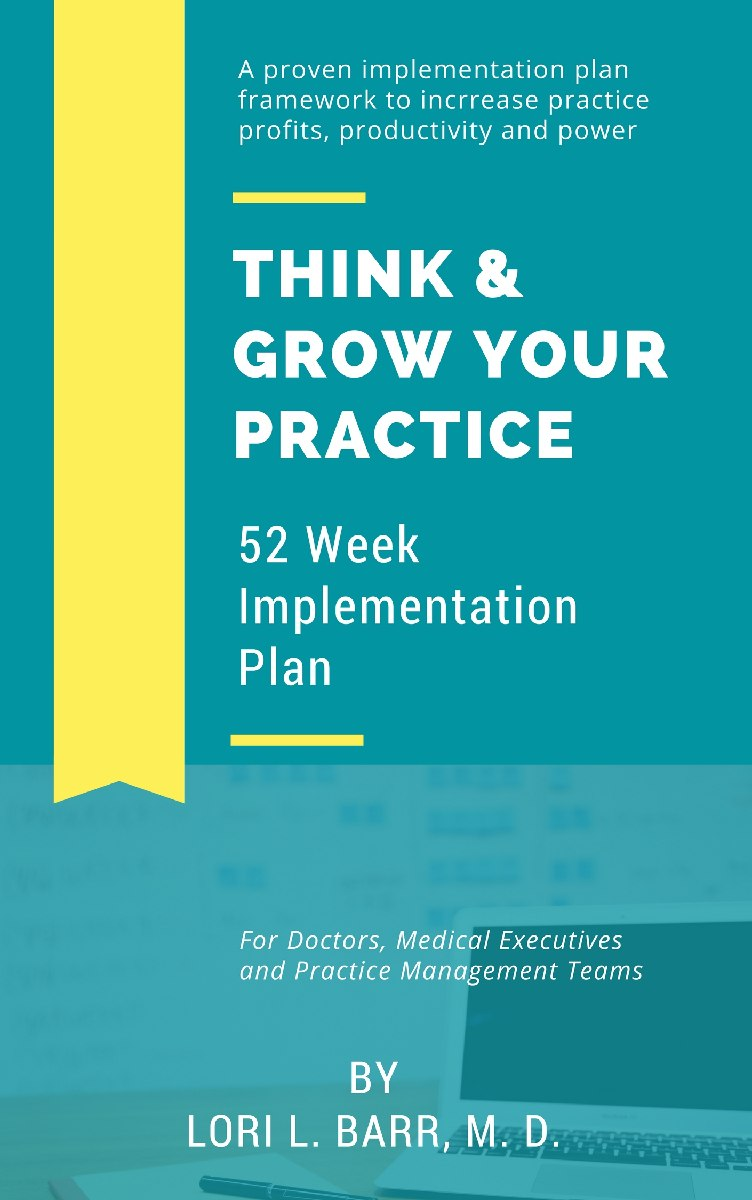 Think & Grow Your Practice 52 Week Implementation Plan