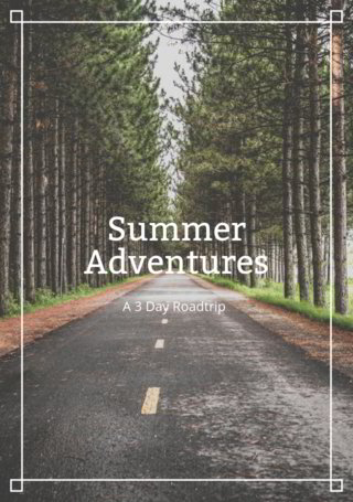 Summer Adventures: 3 Day Roadtrip Wrap