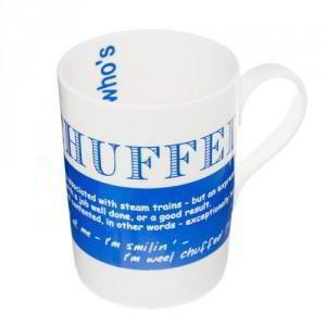 Chuffed China Mug, 'I'm fair chuffed I found this mug on your website'