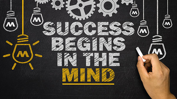 AdobeStock 107837742 success begins in the mind 600x337 7RonKq