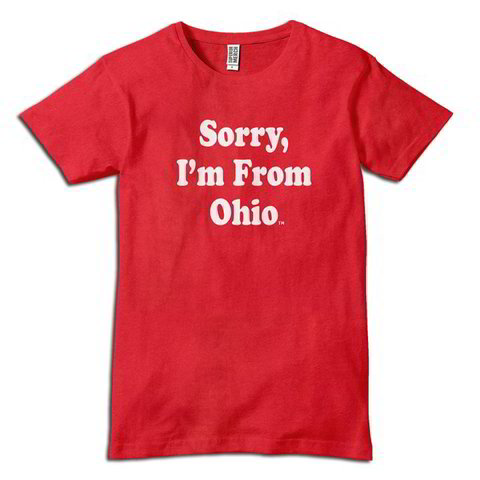Sorry I'm From Ohio - Travel T-Shirt