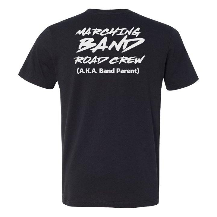 Marching Band Road Crew - Short Sleeve T-Shirt (Front & Back)