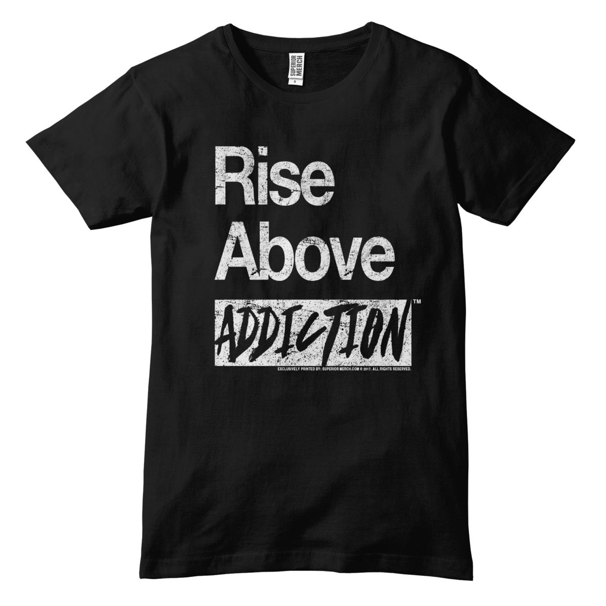 Rise Above Addiction T-Shirt Campaign