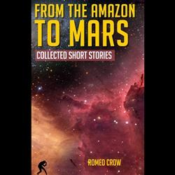 [2013] From the Amazon to Mars: In Four Short Stories [Digital]