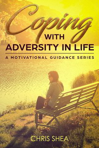 COPING WITH ADVERSITY IN LIFE