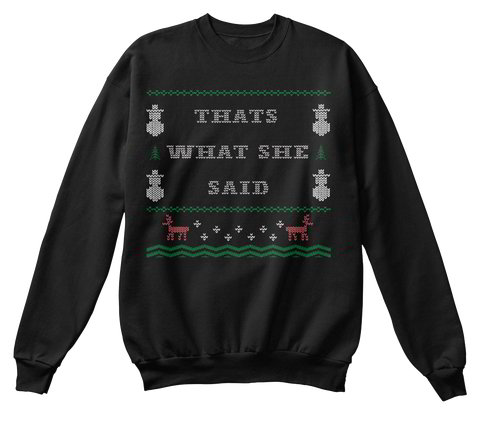 That's What She Said | The Office Ugly Christmas Sweater