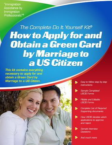 GREEN CARD BY MARRIAGE TO A U.S. CITIZEN – COMPLETE DO IT YOURSELF KIT