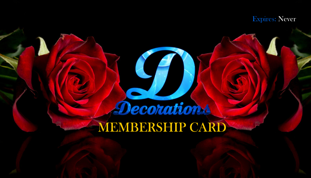 D'Decorations Membership Card for Brownsville, TX, South Padre Island, and all other South Texas Customers