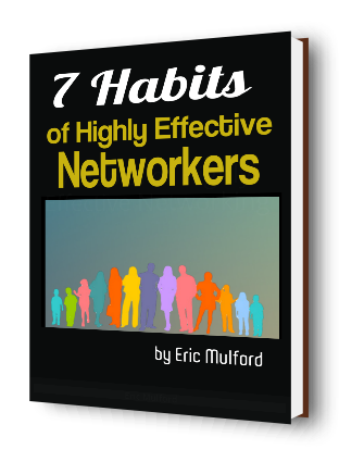7 Habits of Highly Effective Networkers