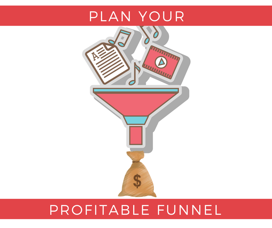 Plan Your Profitable Funnel