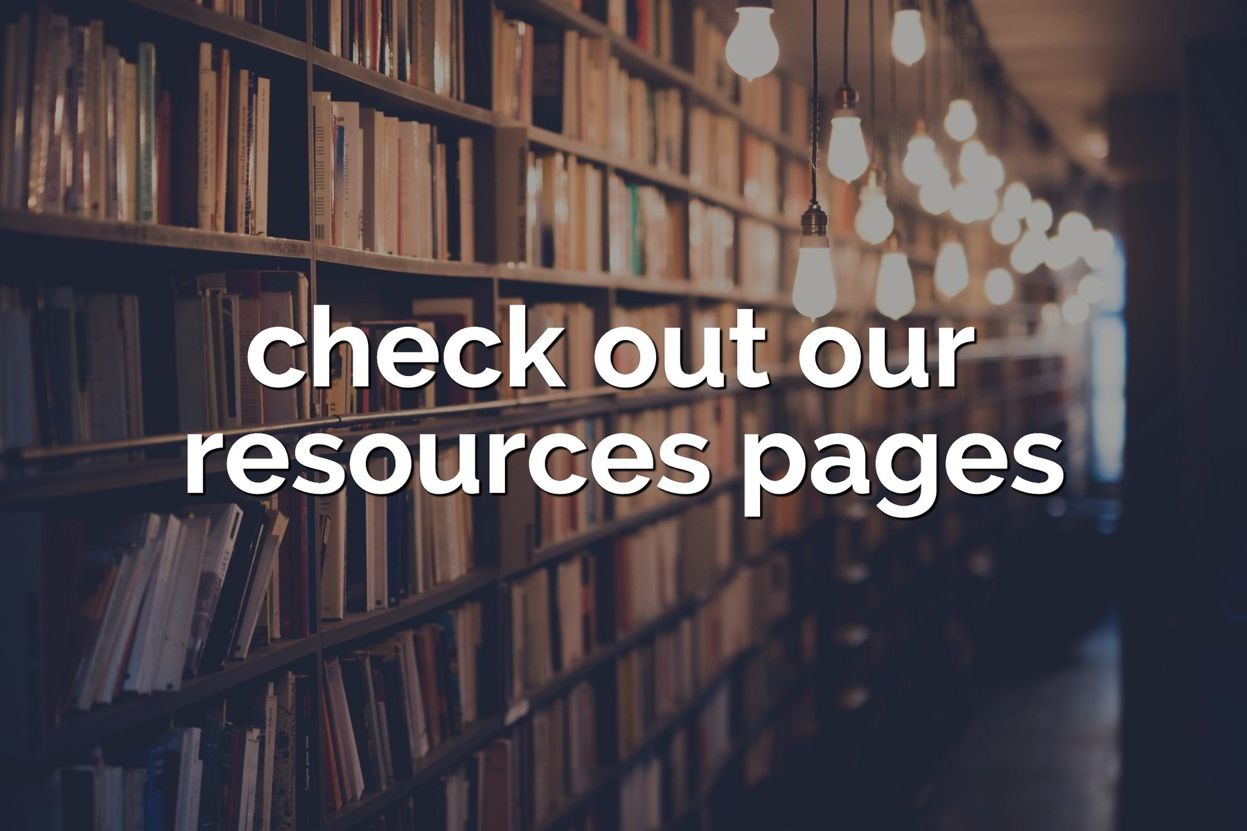 check out our resources page