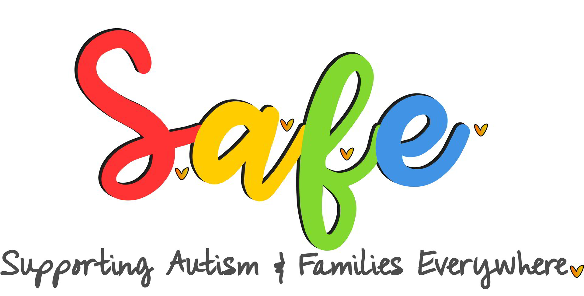S.A.F.E.  -  Supporting Families with Austism Everywhere