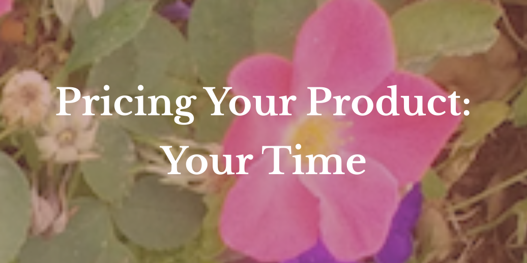 Valuing your time